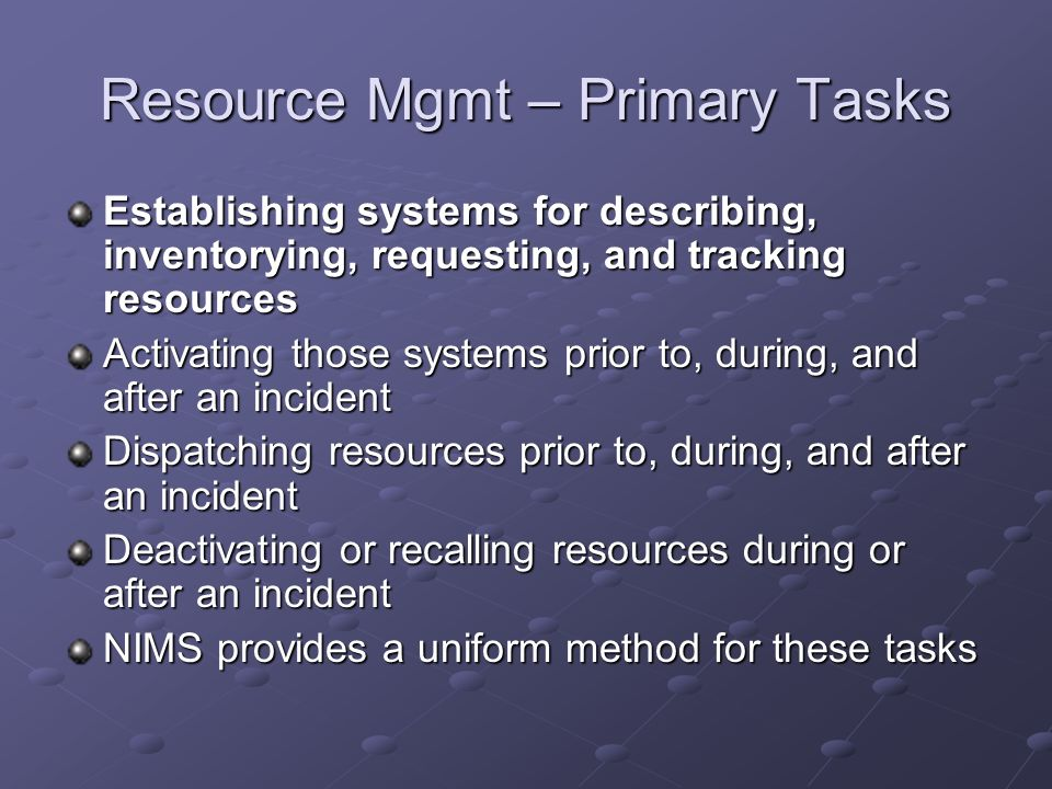 Resource Mgmt – Primary Tasks
