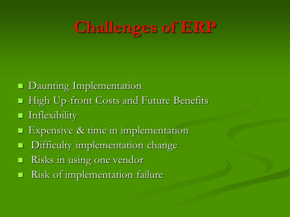 Challenges of ERP Daunting Implementation