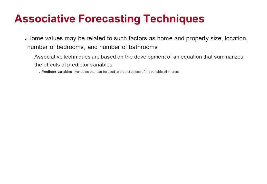 Associative Forecasting Techniques