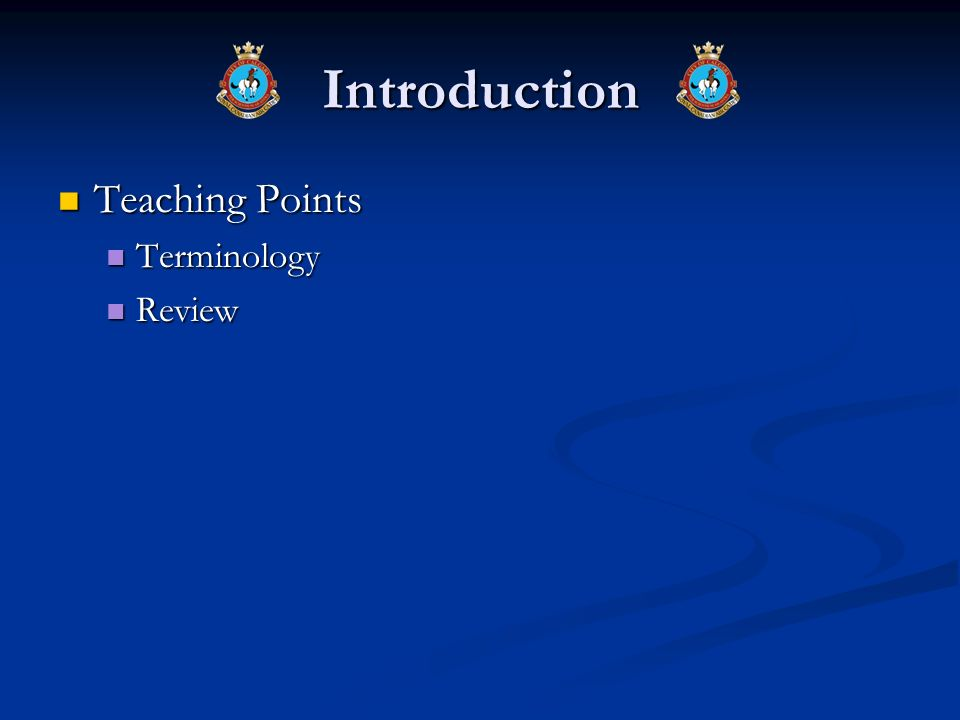 Introduction Teaching Points Terminology Review