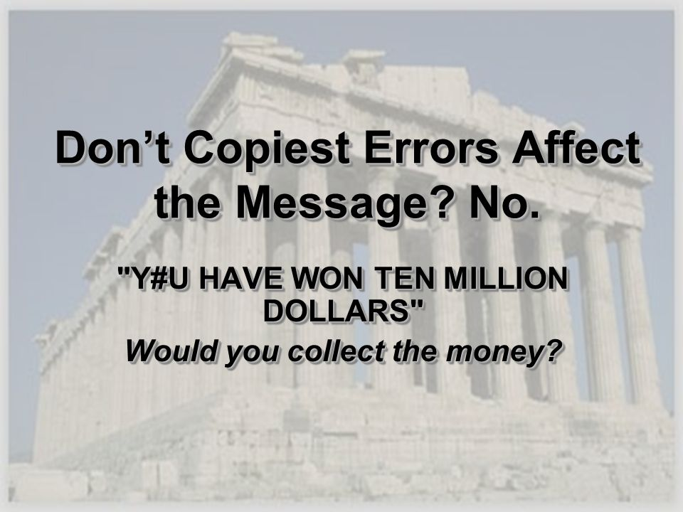 Don't Copiest Errors Affect the Message No.