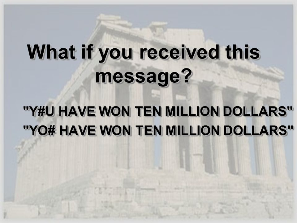 What if you received this message