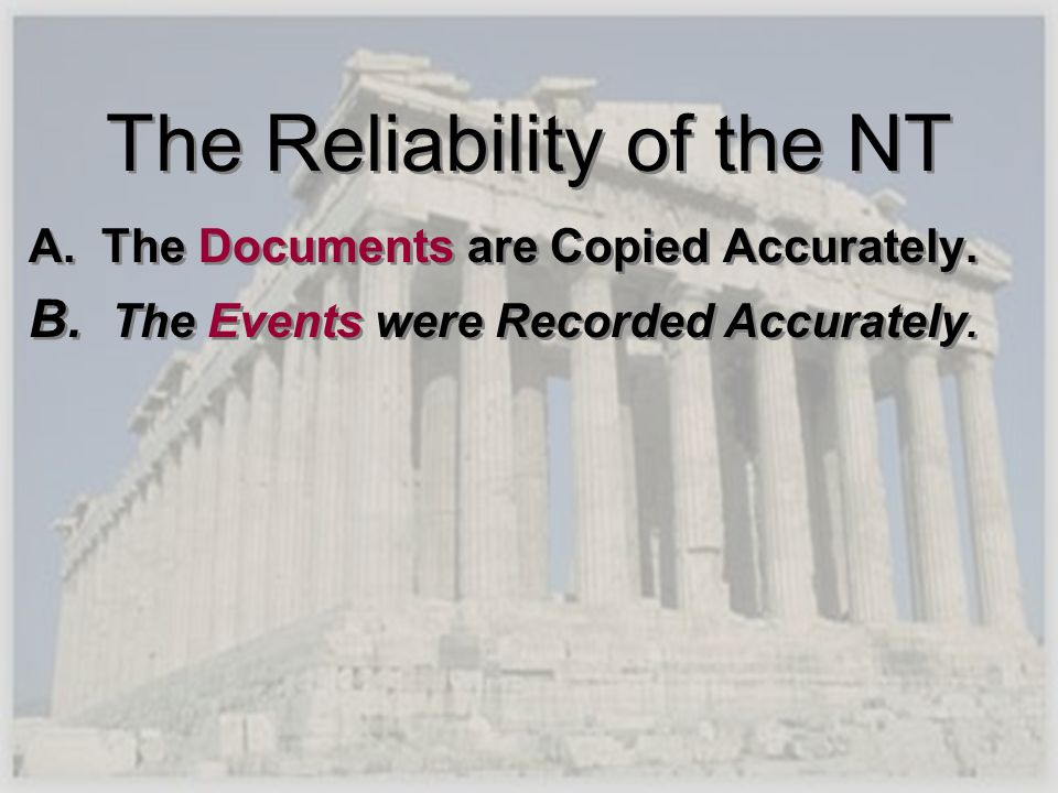 The Reliability of the NT