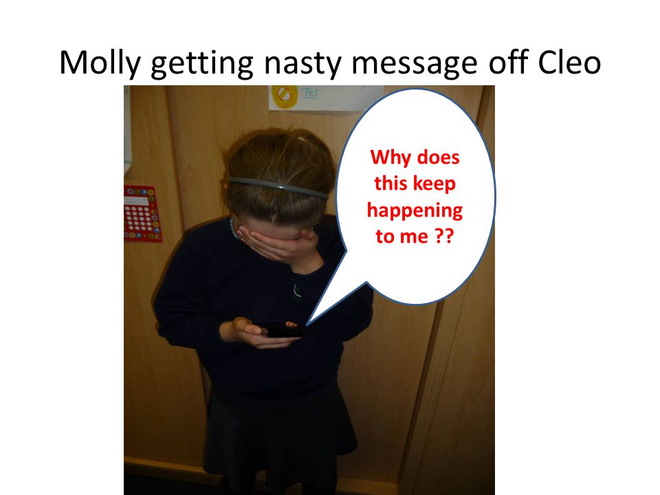 Molly getting nasty message off Cleo