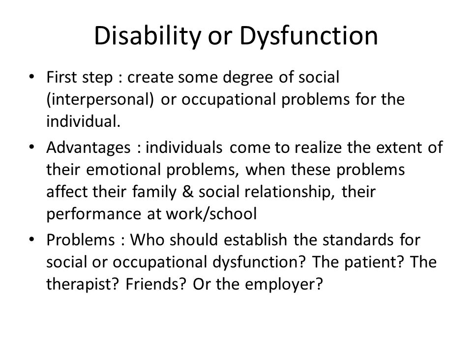 Disability or Dysfunction