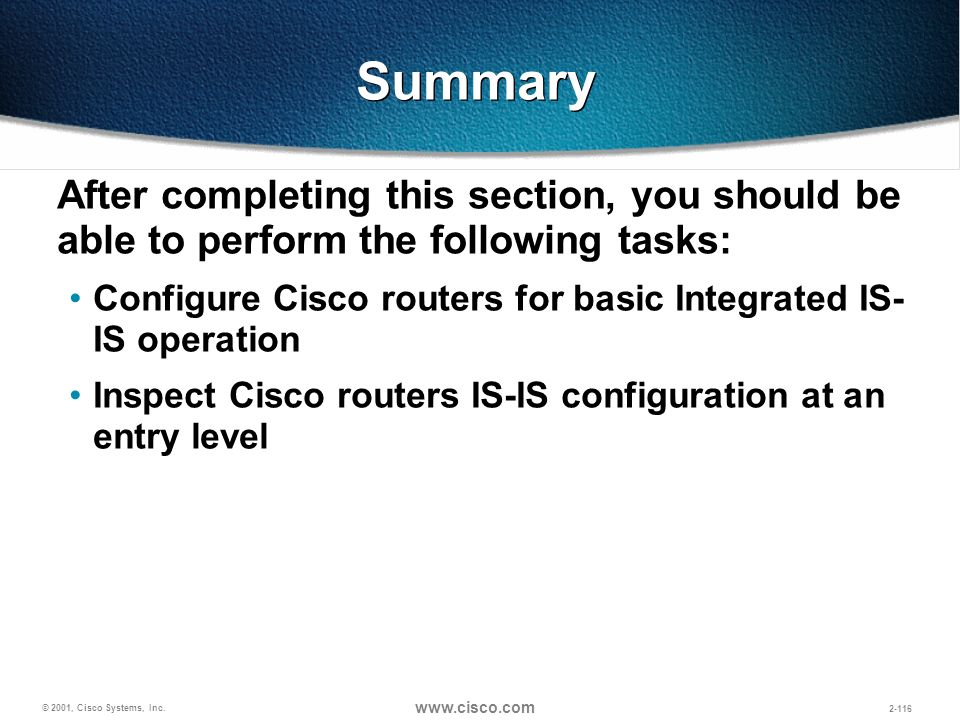 Summary After completing this section, you should be able to perform the following tasks: