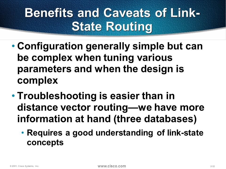 Benefits and Caveats of Link-State Routing
