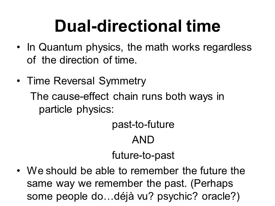 Dual-directional time