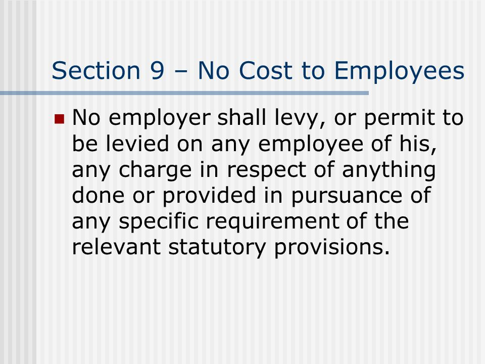 Section 9 – No Cost to Employees