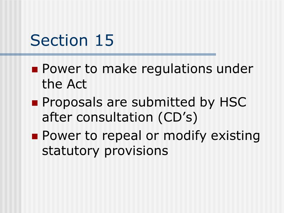 Section 15 Power to make regulations under the Act