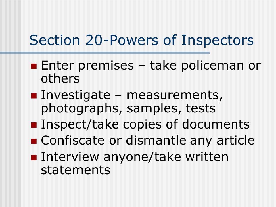 Section 20-Powers of Inspectors