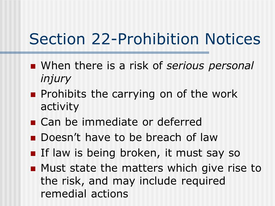 Section 22-Prohibition Notices