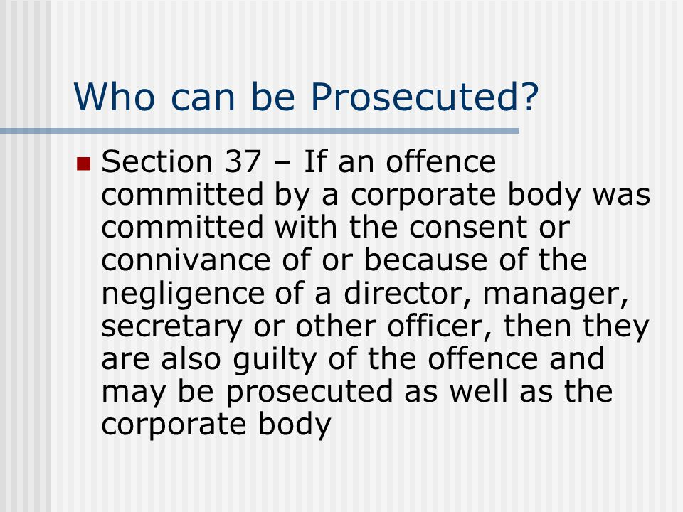 Who can be Prosecuted