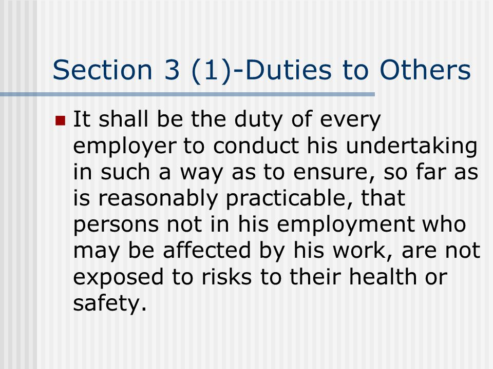 Section 3 (1)-Duties to Others