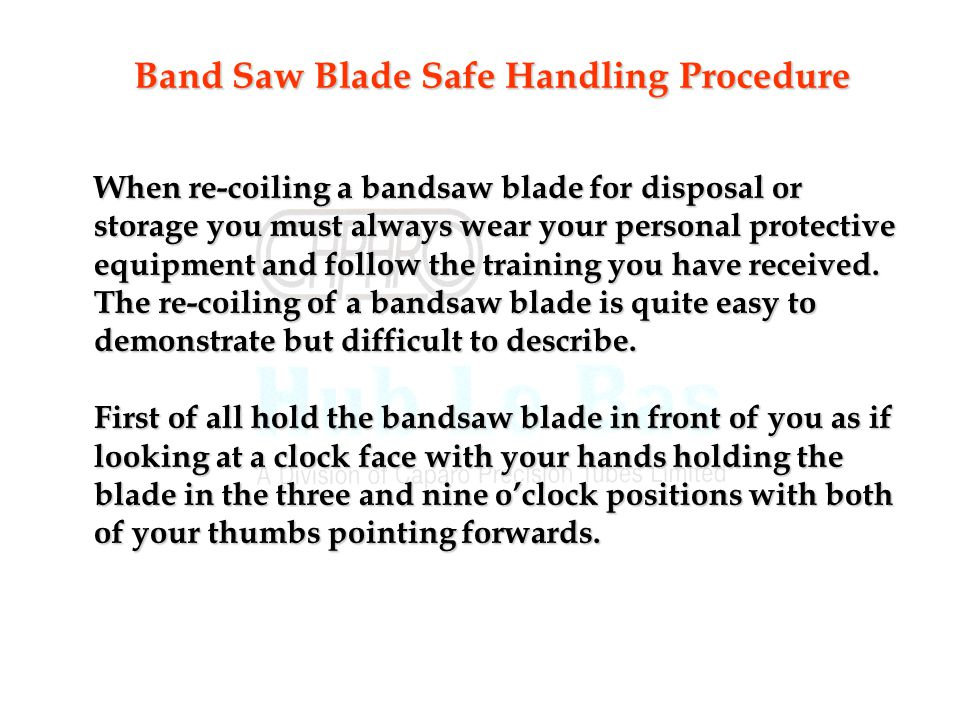 Bandsaw blade safe handling machine operation training course band saw blade safe handling procedure greentooth Choice Image