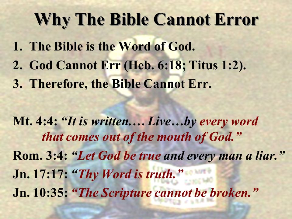 Why The Bible Cannot Error
