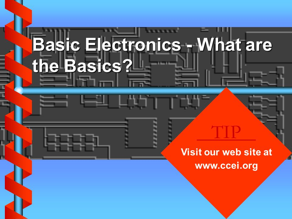 Basic Electronics - What are the Basics