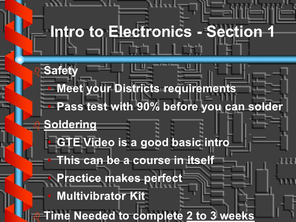 Intro to Electronics - Section 1