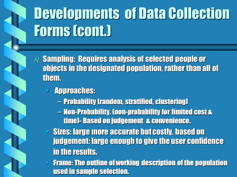 Developments of Data Collection Forms (cont.)