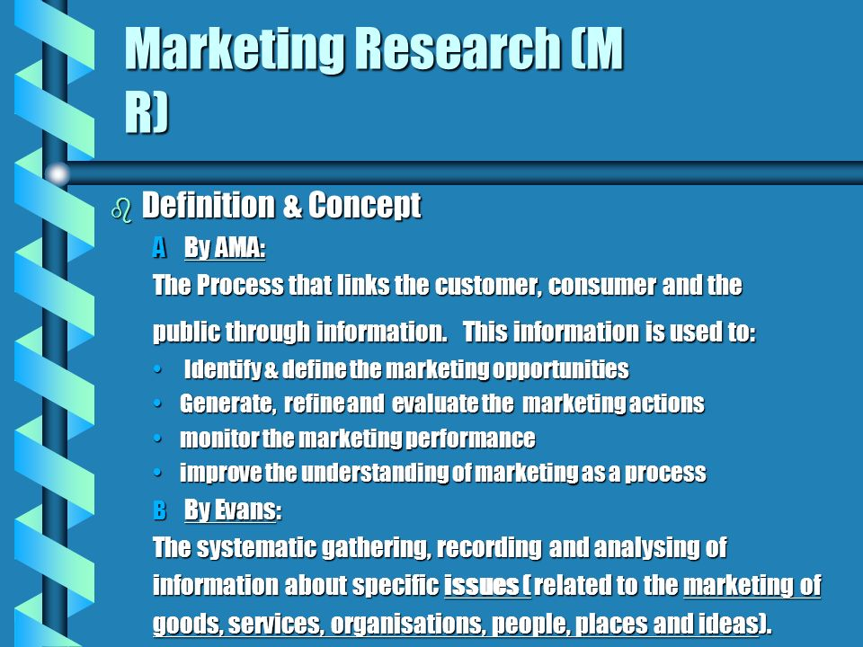 Marketing Research (M R)