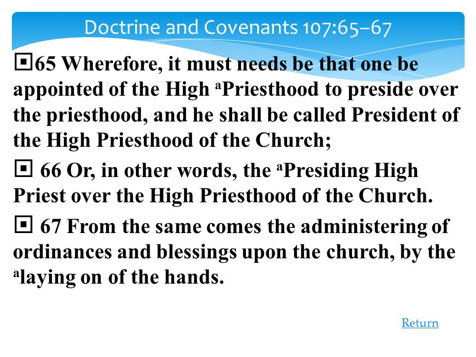 Doctrine and Covenants 107:65–67