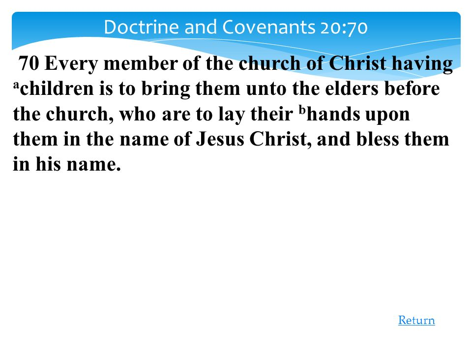 Doctrine and Covenants 20:70
