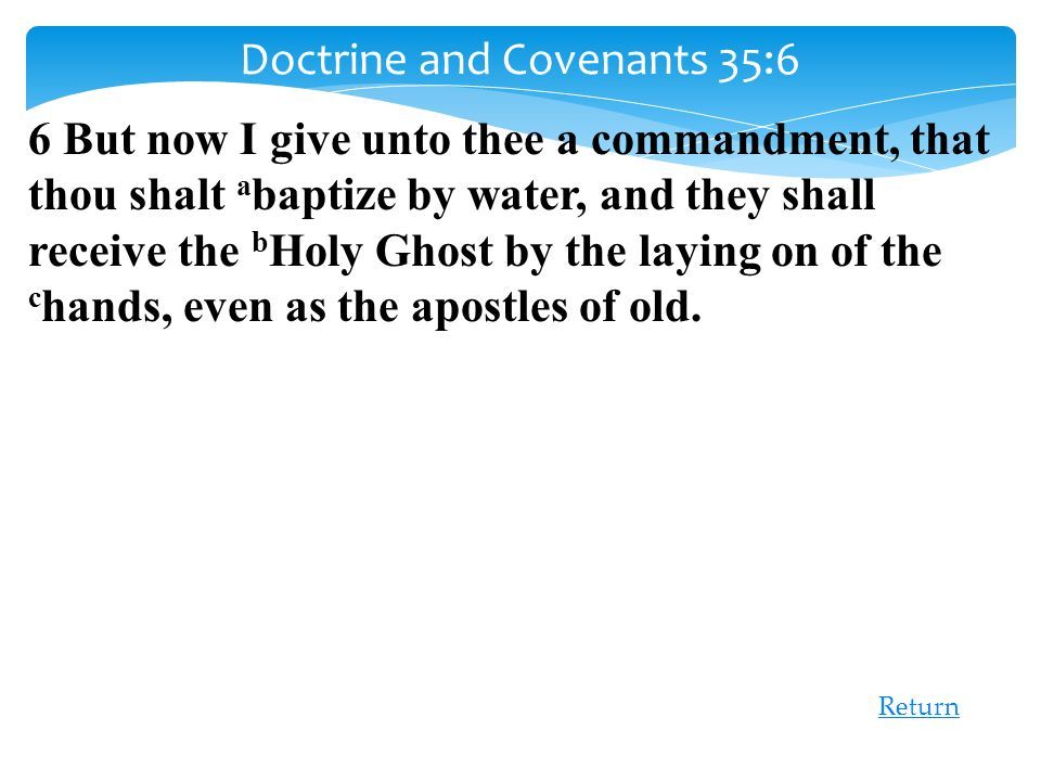 Doctrine and Covenants 35:6