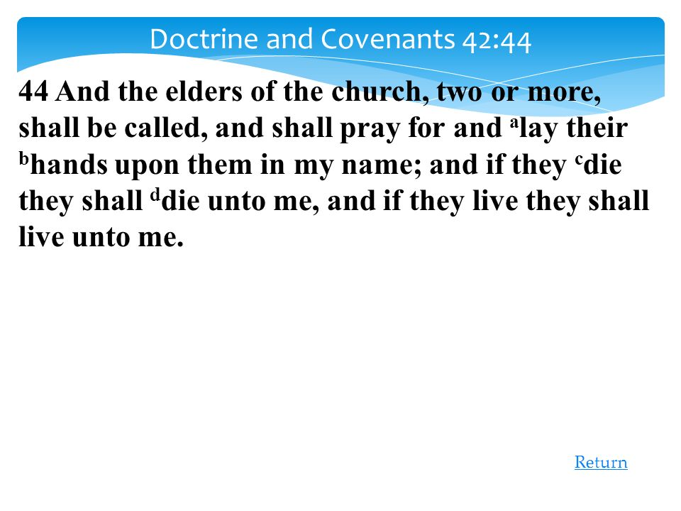 Doctrine and Covenants 42:44