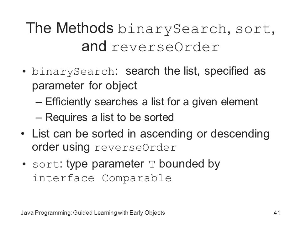 The Methods binarySearch, sort, and reverseOrder