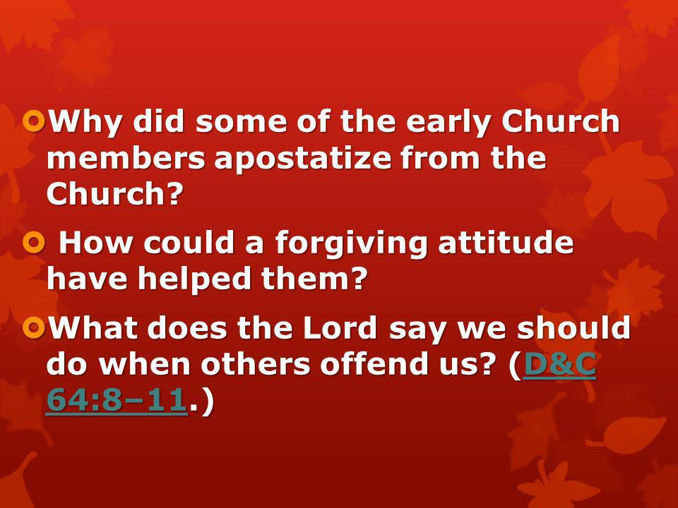 Why did some of the early Church members apostatize from the Church