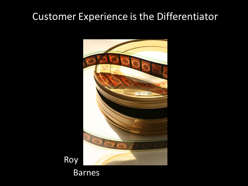 Customer Experience is the Differentiator