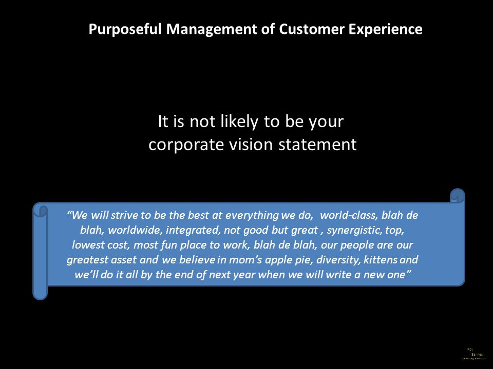 Purposeful Management of Customer Experience