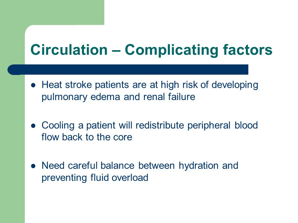Circulation – Complicating factors