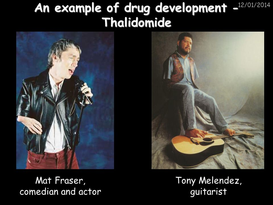 An example of drug development - Thalidomide