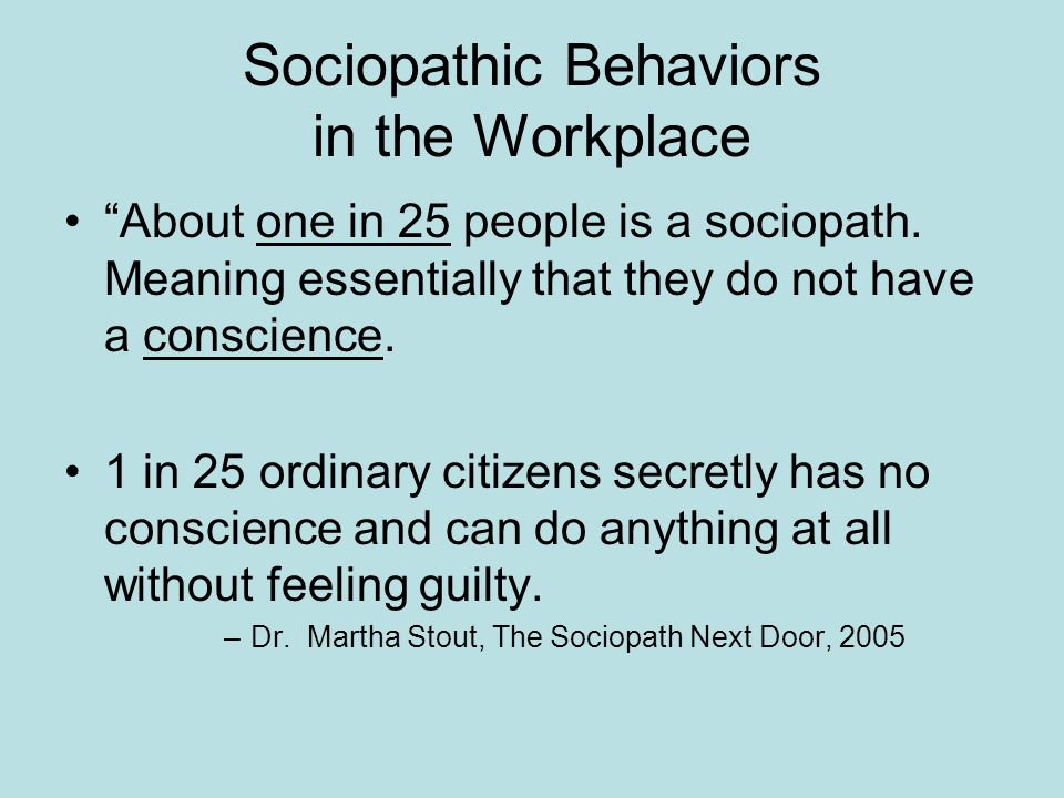 Sociopathic Behaviors in the Workplace