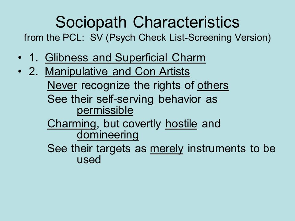 Sociopath Characteristics from the PCL: SV (Psych Check List-Screening Version)