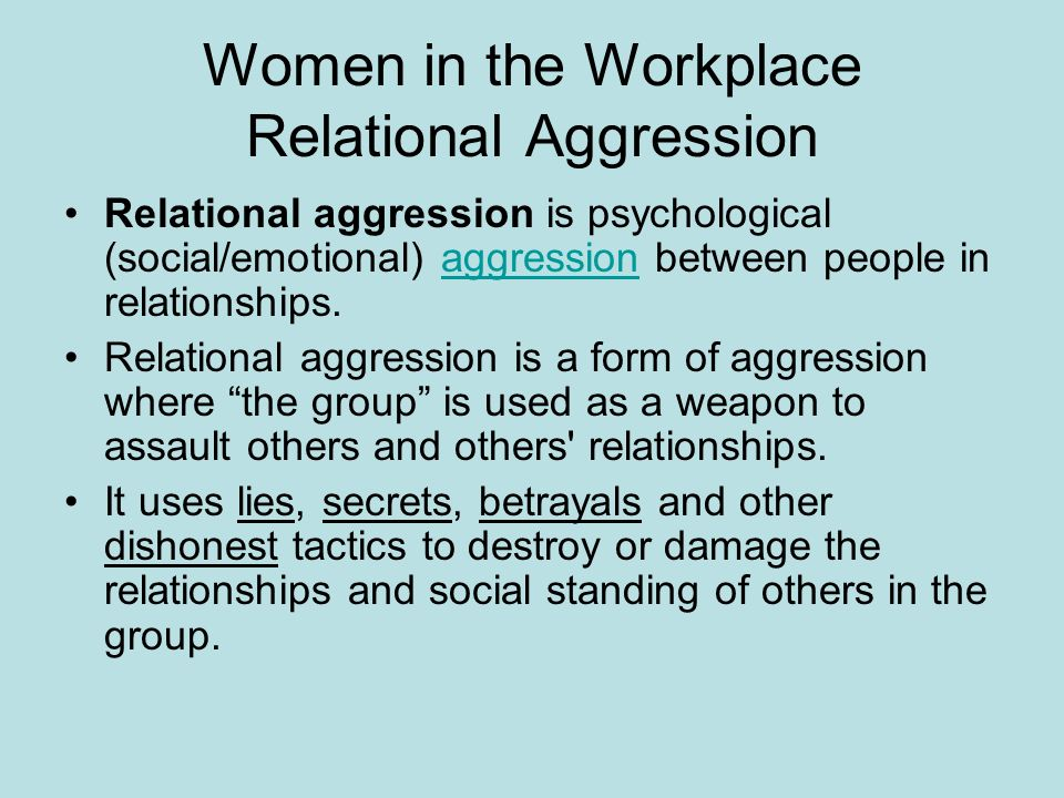Relational aggression in the workplace