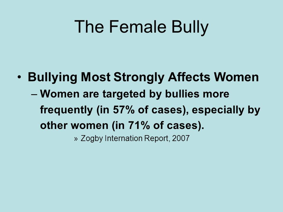 The Female Bully Bullying Most Strongly Affects Women