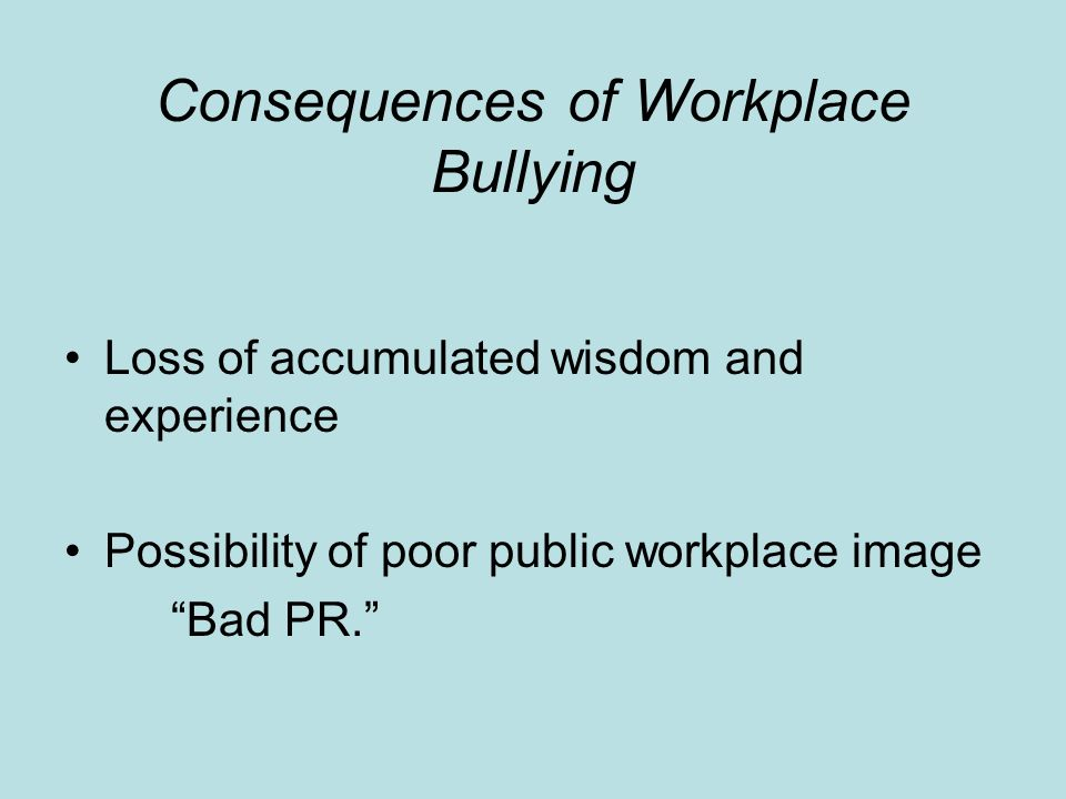 Consequences of Workplace Bullying