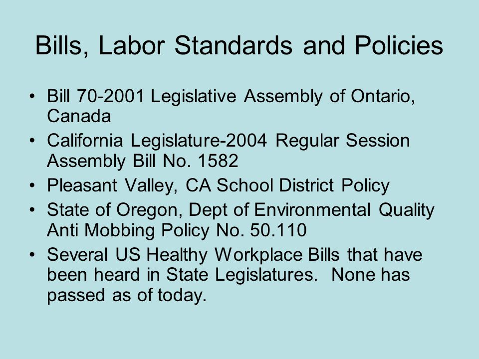 Bills, Labor Standards and Policies