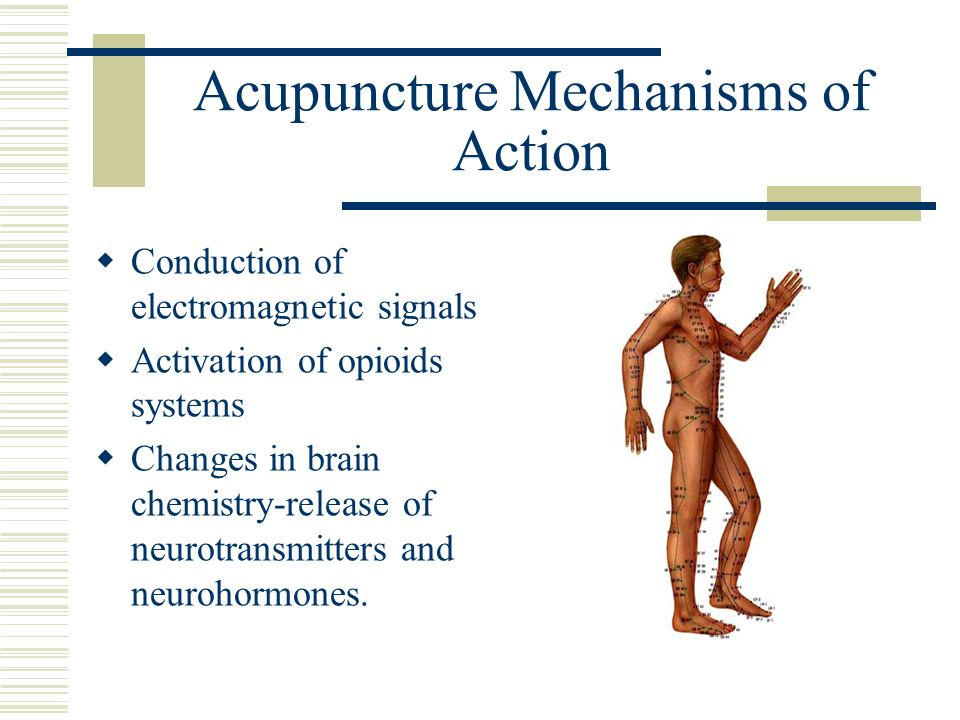 Acupuncture Mechanisms of Action