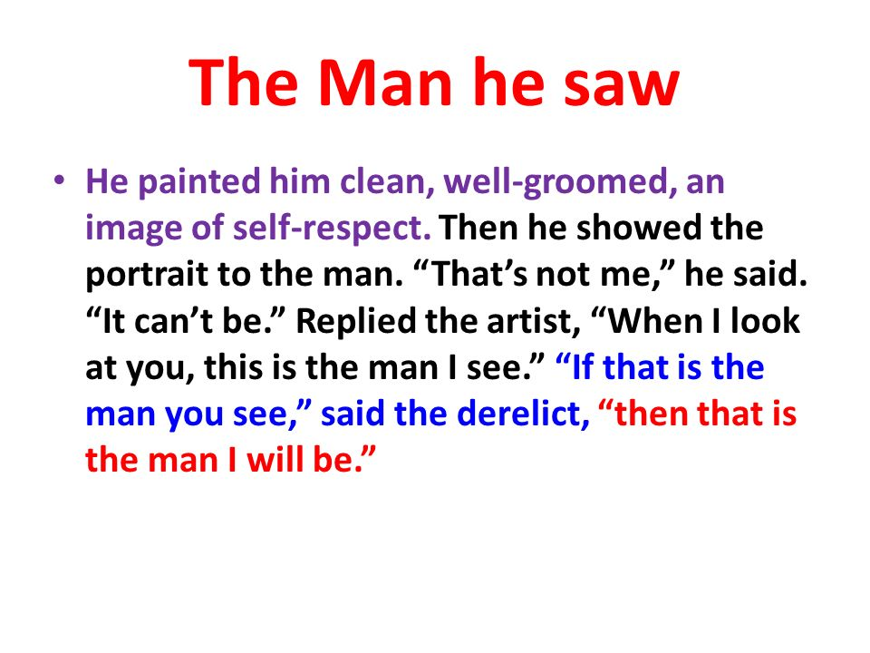 The Man he saw