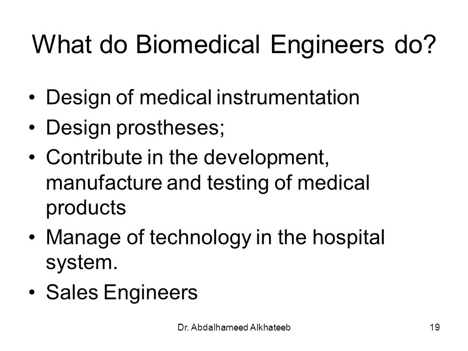 What do Biomedical Engineers do