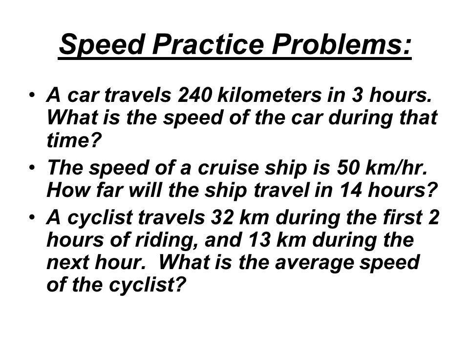 Speed Practice Problems: