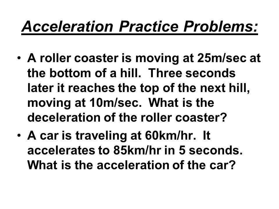 Acceleration Practice Problems: