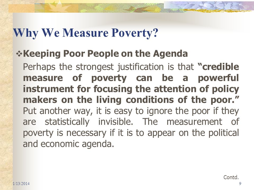Why We Measure Poverty Keeping Poor People on the Agenda