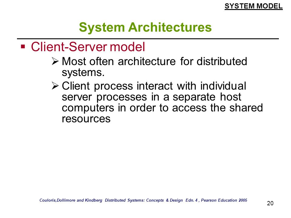 System Architectures Client-Server model