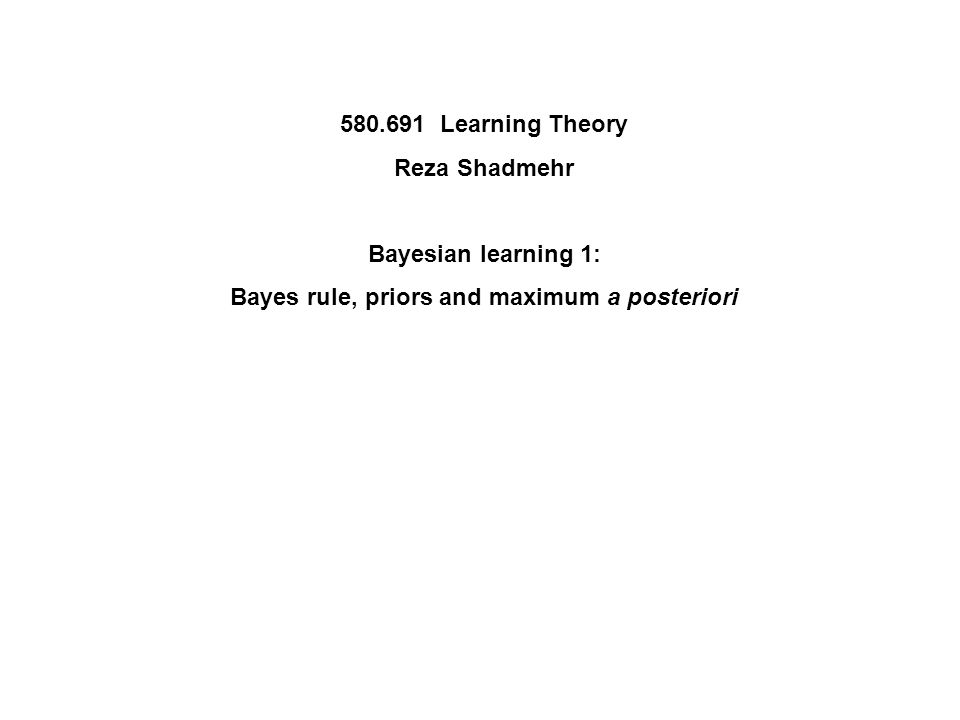 Bayes rule, priors and maximum a posteriori