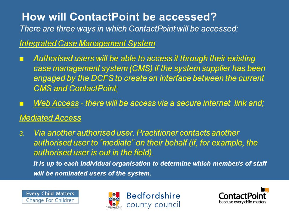 How will ContactPoint be accessed