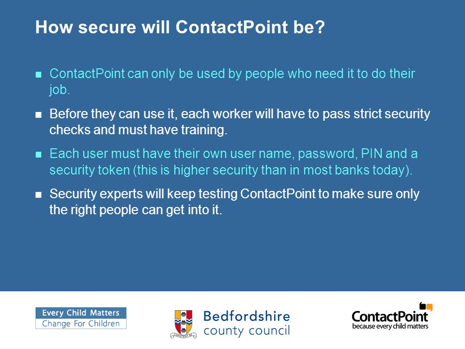 How secure will ContactPoint be